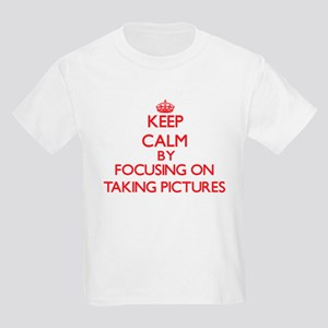 Keep Calm by focusing on Taking Pictures T-Shirt