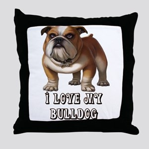 I Love My Bulldog Throw Pillow
