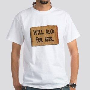 Ruck for Beer White T-Shirt