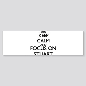 Keep calm and Focus on Stuart Bumper Sticker