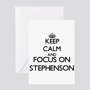 Keep calm and Focus on Stephenson Greeting Cards
