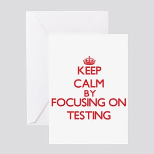Keep Calm by focusing on Testing Greeting Cards