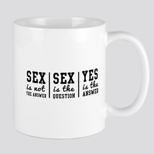 Sex is Not the Answer Mugs