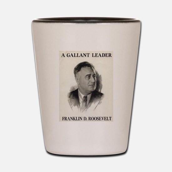 Unique Franklin delano roosevelt Shot Glass