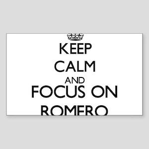 Keep calm and Focus on Romero Sticker
