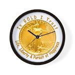 Gold Liberty Gold Motto Wall Clock
