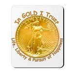 Gold Liberty Gold Motto Mousepad