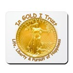 Gold Liberty Gold Motto Mousepad