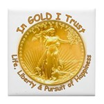 Gold Liberty Gold Motto Tile Coaster