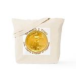 Gold Liberty Gold Motto Tote Bag