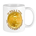 Gold Liberty Gold Motto Mug