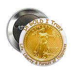 Gold Liberty Gold Motto Button