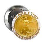 Gold Liberty Gold Motto Button