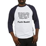 Fuck Bush #4 Baseball Jersey