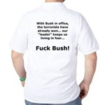 Fuck Bush #4 Golf Shirt