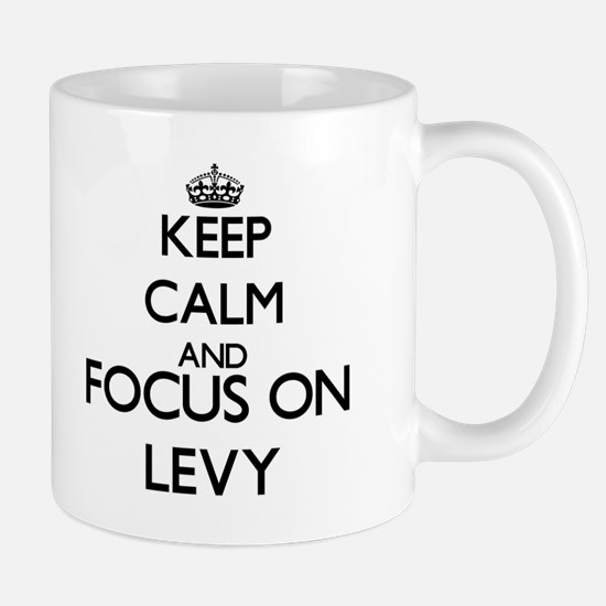 Keep calm and Focus on Levy Mugs