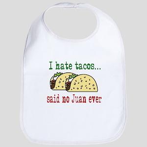 I Hate Tacos Bib