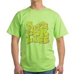 Hippie for Life Green T-Shirt