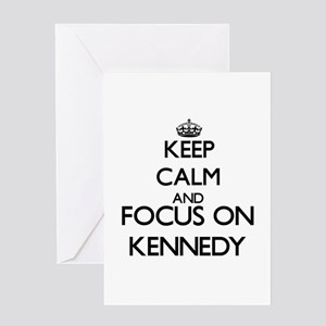 Keep calm and Focus on Kennedy Greeting Cards