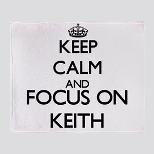 Keep calm and Focus on Keith Throw Blanket