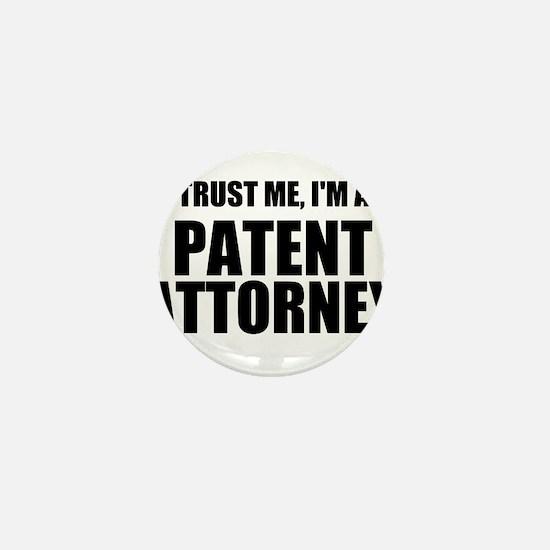 Trust Me, I'm A Patent Attorney Mini Button