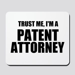 Trust Me, I'm A Patent Attorney Mousepad