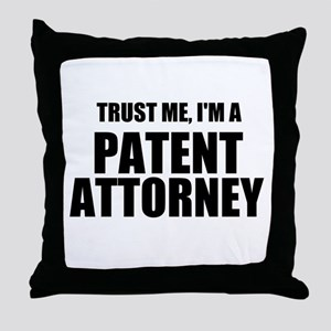 Trust Me, I'm A Patent Attorney Throw Pillow