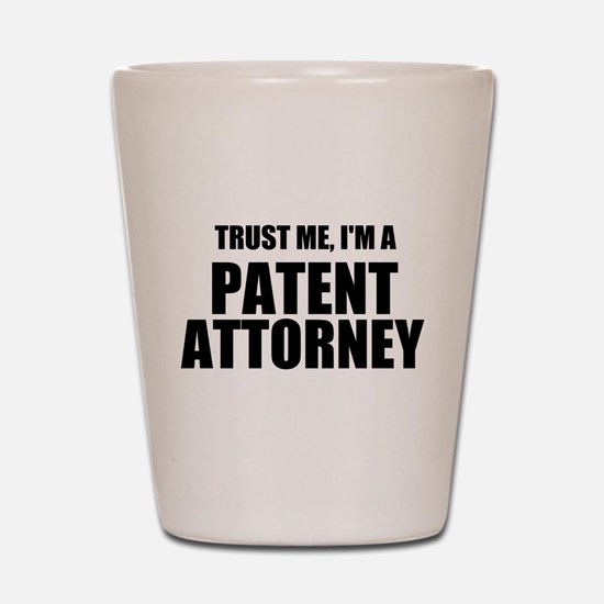 Trust Me, I'm A Patent Attorney Shot Glass