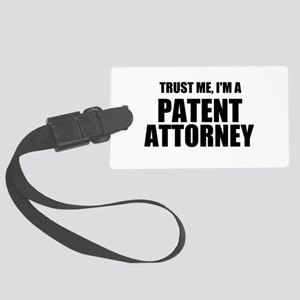 Trust Me, I'm A Patent Attorney Luggage Tag