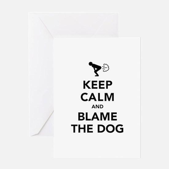 Keep Calm And Blame The Dog Greeting Card
