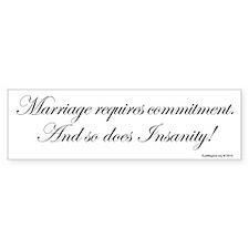 Commitment Bumper Sticker
