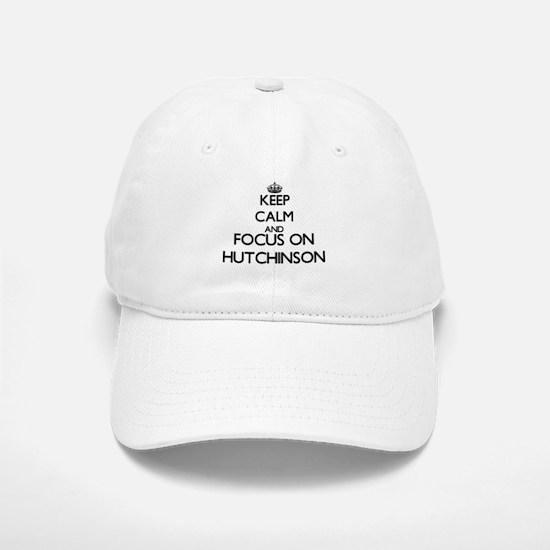 Keep calm and Focus on Hutchinson Baseball Baseball Cap