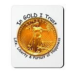 Gold Liberty Black Motto Mousepad