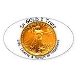 Gold Liberty Black Motto Oval Sticker