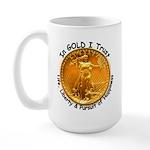 Gold Liberty Black Motto Large Mug