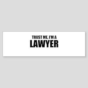 Trust Me, I'm A Lawyer Bumper Sticker