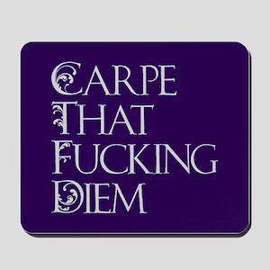 Carpe That Fucking Diem - Purple Mousepad