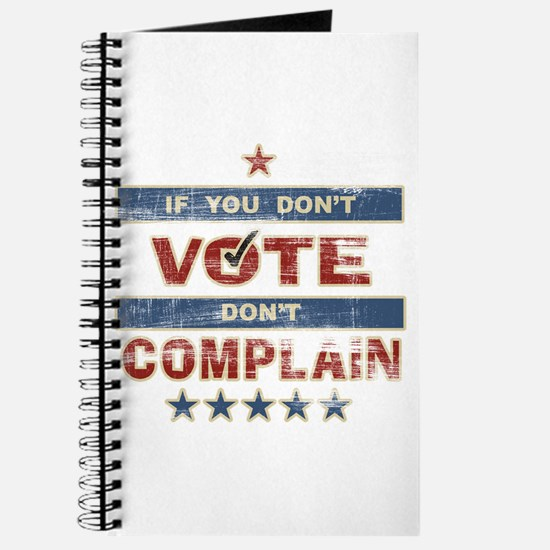 Don't Vote Don't Complain Journal