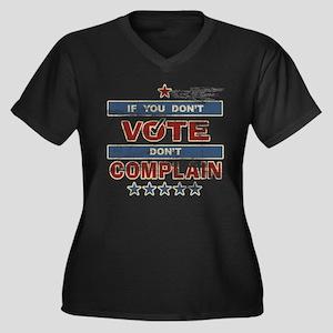 Don't Vote Don't Complain Women's Plus Size V-Neck