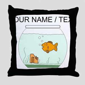 Custom Goldfish Bowl Throw Pillow