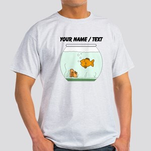 Custom Goldfish Bowl T-Shirt
