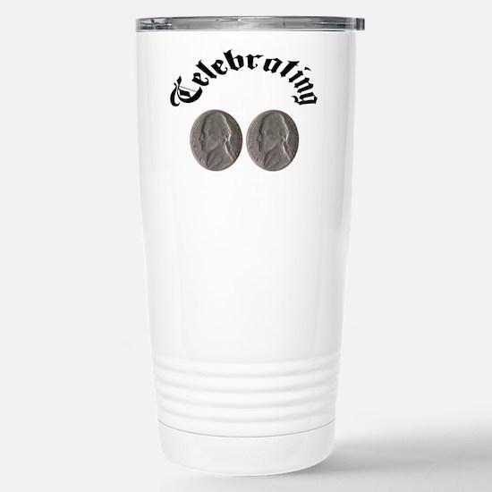 celebratingdoublenickle.jpg Travel Mug