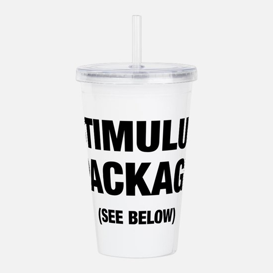Stimulus Package See Below Acrylic Double-wall Tum