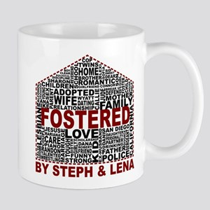 Fostered by Steph and Lena Mugs
