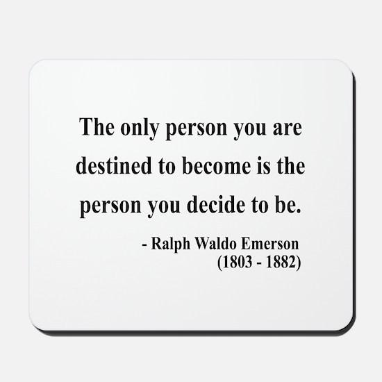 Ralph Waldo Emerson 2 Mousepad