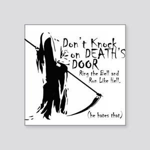 Don't Knock on Death's Door Sticker