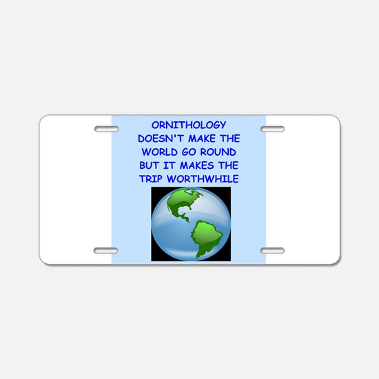 ORNITHOLOGY Aluminum License Plate