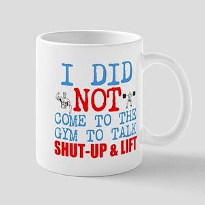 Shut Up Lift Mugs