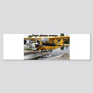 Just plane crazy: Beaver float plan Bumper Sticker