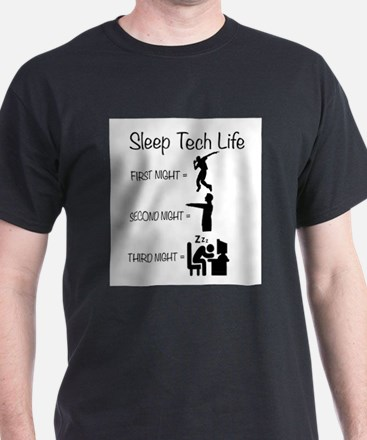 The Life Of A Sleep Tech T-Shirt